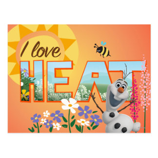 Olaf | I Love the Heat and Sunshine Postcard