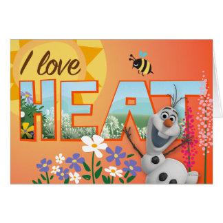 Olaf I Love the Heat Greeting Card