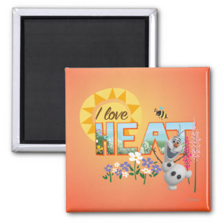 Olaf I Love the Heat Magnet