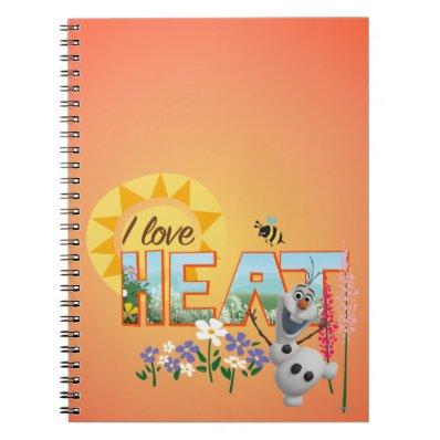 Olaf I Love the Heat Spiral Note Books