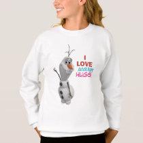 Olaf | I Love Warm Hugs Sweatshirt