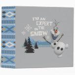 Olaf, I'm an Expert on the Snow Binders