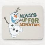 Olaf - siempre para arriba para la aventura alfombrillas de ratones