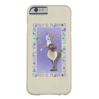 Olaf & Sven   Family is Tradition Barely There iPhone 6 Case
