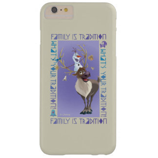 Olaf & Sven   Family is Tradition Barely There iPhone 6 Plus Case