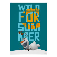 Olaf, Wild for Summer Poster at Zazzle