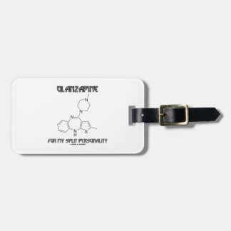 Olanzapine For My Split Personality (Chemistry) Tag For Luggage