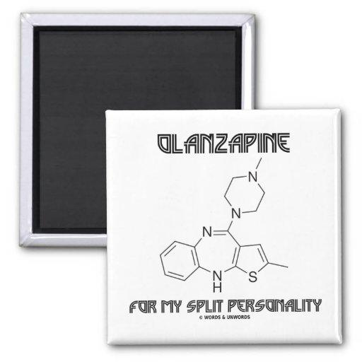Olanzapine para mi doble personalidad (química) imán cuadrado