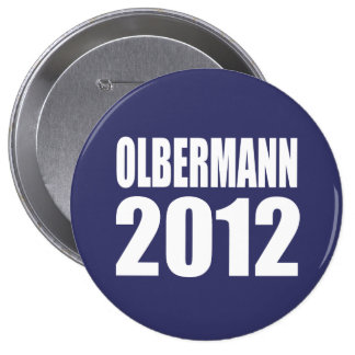 OLBERMANN Election Gear Buttons