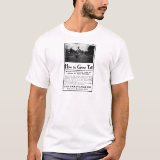 Old Advert How to Grow Tall T-Shirt