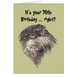 Old Age 70th Birthday Humor & Cute Otter Animal Card