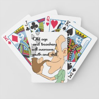 Old age and treachery bicycle playing cards