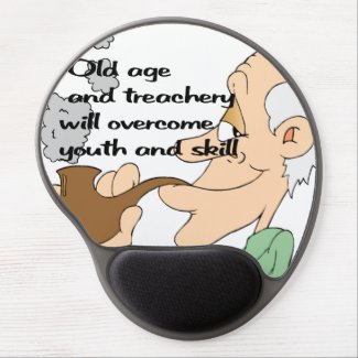 Old age and treachery gel mouse pad