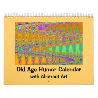 Old age humor and art calendar