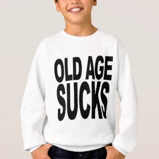 Old Age Sucks Sweatshirt