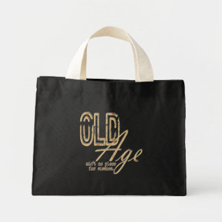 Old Age - Tiny Tote