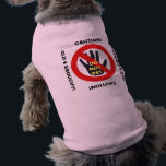 """Old and Grouchy - Do Not Pet Shirt<br><div class=""""desc"""">If your dog is a senior and not too friendly when it comes to strangers sneaking up for a hug - or has painful spots when touched and tends to snap - here&#39;s the shirt for you. They can&#39;t say they weren&#39;t warned! Design includes the universal &quot;DO NOT TOUCH&quot; symbol....</div>"""