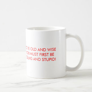 Old and wise classic white coffee mug