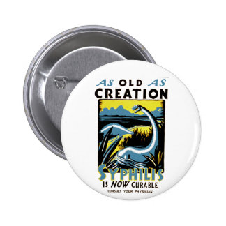 Old As Creation ~ Syphilis is Now Curable Button