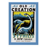 Old As Creation ~ Syphilis is now Curable Posters