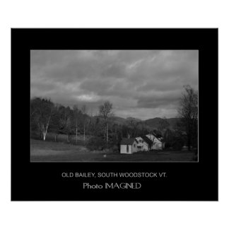 OLD BAILEY, SOUTH WOODSTOCK VERMONT POSTER