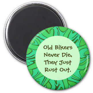 old biker humor 2 inch round magnet