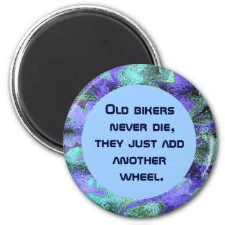 old bikers never die humor 2 inch round magnet