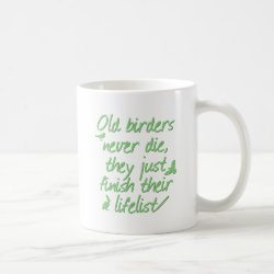 Classic White Mug with Old Birders Never Die design