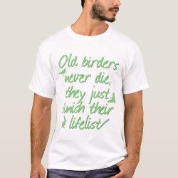 Men's Basic T-Shirt with Old Birders Never Die design