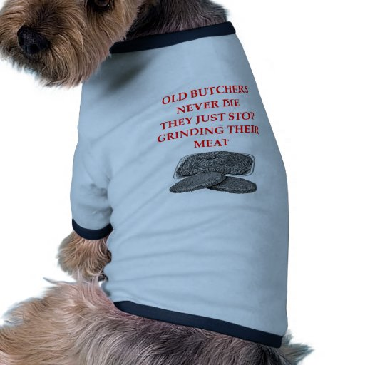 old bitchers never die dog t-shirt
