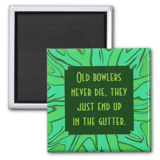 old bowlers joke 2 inch square magnet
