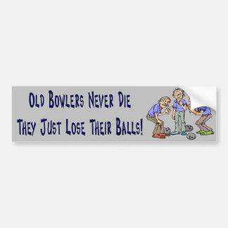 Old Bowlers Never Die Car Bumper Sticker