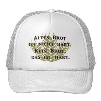 Old bread is not hard trucker hats