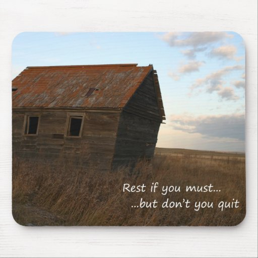 old building inspirational quote praire mouse pad