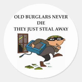 old burglars never die classic round sticker