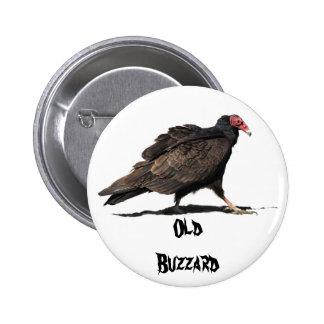 OLD BUZZARD PIN