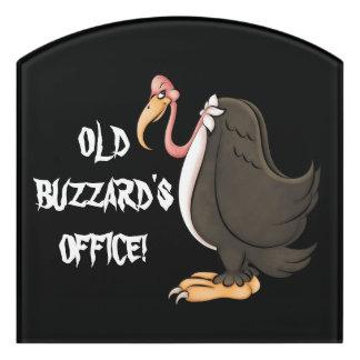 Old Buzzard's office acrylic wall art Door Sign