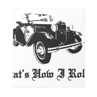 Old Car - That's how I roll Notepad