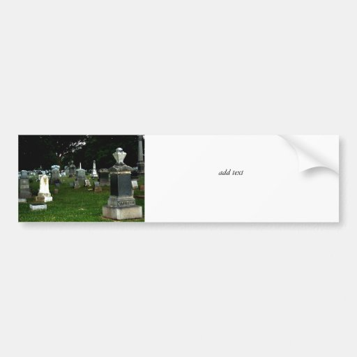 Old Cemetery Bumper Stickers