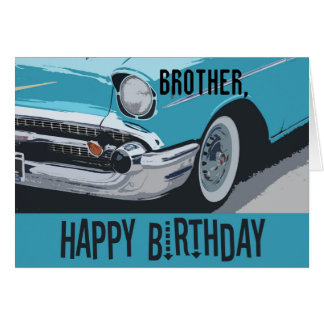 Old Chevy birthday in blue for any brother. Card
