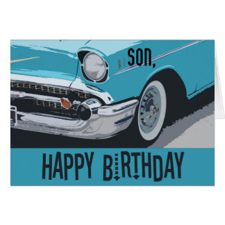 Old Chevy birthday in blue for any son. Card