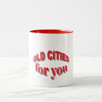 Old Cities for You Two-Tone Coffee Mug
