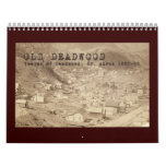 Old Deadwood 12 Month Calendar