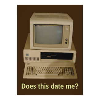 Old Desktop Computer Does it Date Me Poster