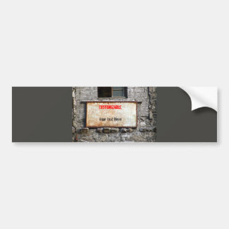 Old Dirty Sign on Abandoned Building Customizable Car Bumper Sticker