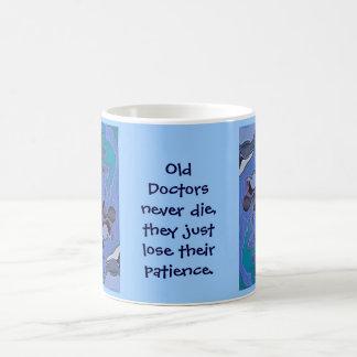 old doctors never die coffee mug