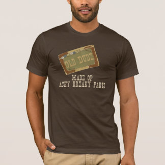 Old Dude T-Shirt