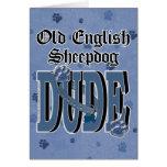 Old English Sheepdog DUDE Greeting Card