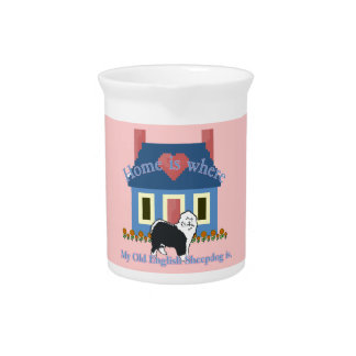 Old English Sheepdog Home Is Drink Pitcher