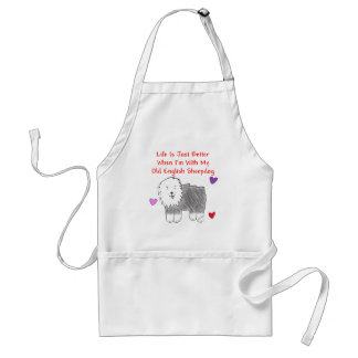 Old English Sheepdog Life Is Just Better Apron